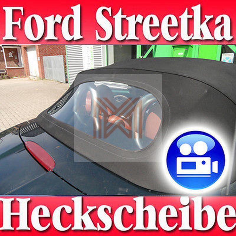 Ford Streetka Cabrio Heckscheibe Klar Mit Rei 223 Verschluss